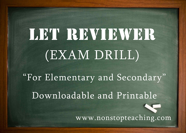 LET Reviewer Examination Drill with Answer Keys