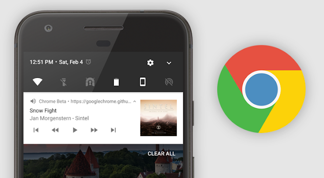 Google Chrome Got the WebAssembly Support ad Improved Media Notifications : Download the APK File