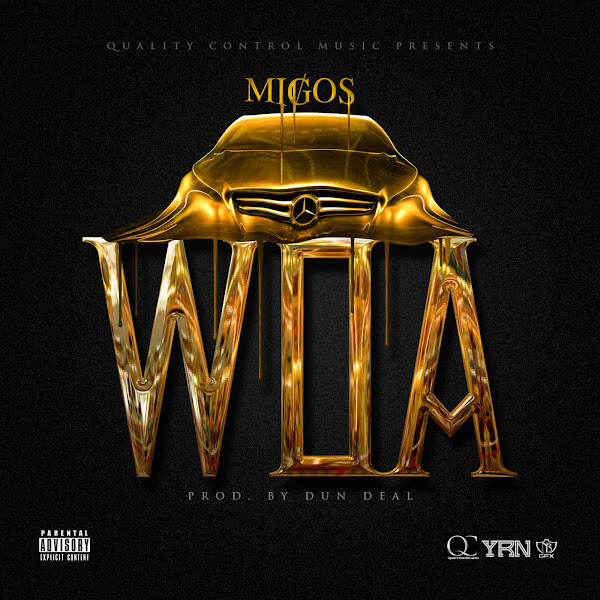 Migos - WOA - Single Cover