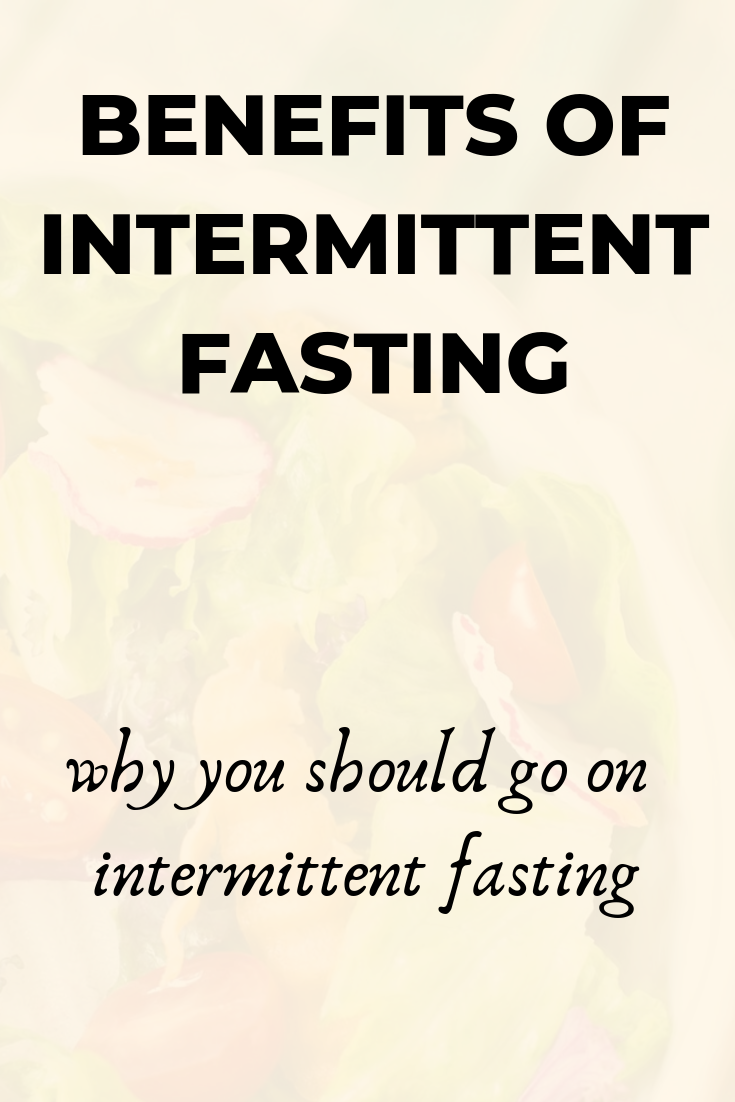benefits of intermittent fasting, intermittent fasting