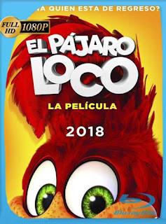 El pájaro loco: La película (2017) HD [1080p] Latino [GoogleDrive] SilvestreHD