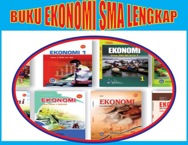 Kumpulan Buku Paket Ekonomi Kelas 10 11 12 SMA Lengkap