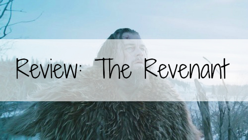 bloggerversary-the-revenant-review