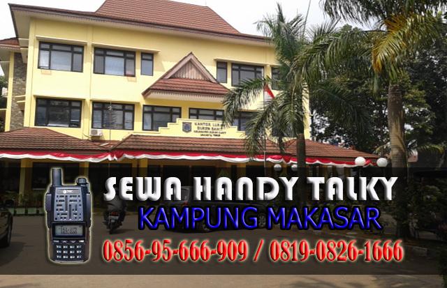 Pusat Sewa HT Kampung Makasar Pusat Rental Handy Talky Area Kampung Makasar
