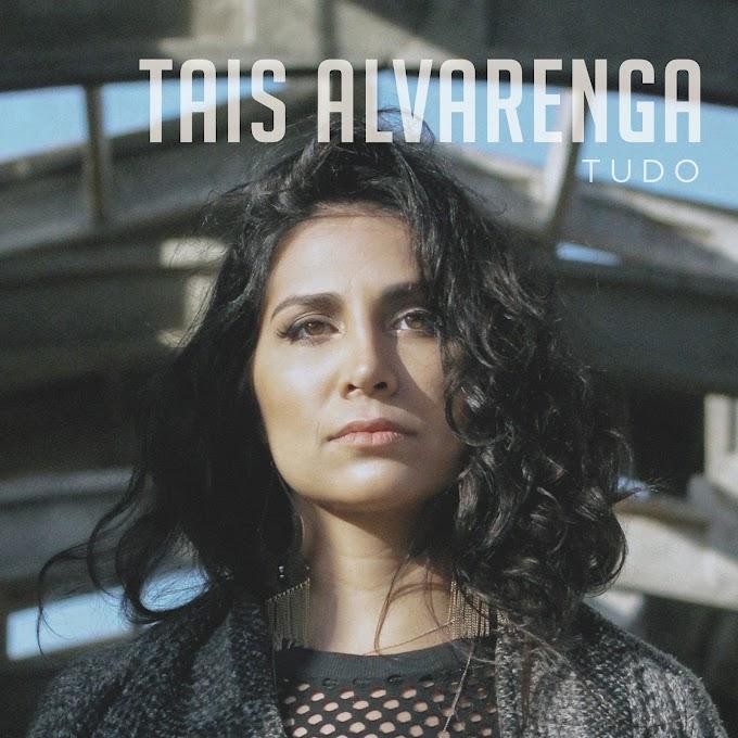 """Taís Alvarenga lança """"Tudo"""", single mais swingado de primeiro álbum da cantora"""
