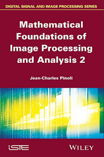 Mathematical Foundations of Image Processing and Analysis volume 2 pdf download ebook free.