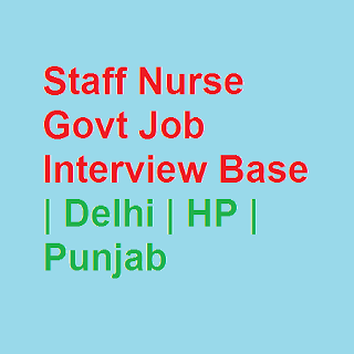 Staff Nurse Govt Job Interview Base