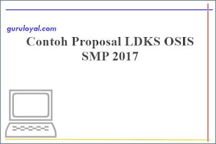 Contoh Proposal LDKS OSIS SMP 2017