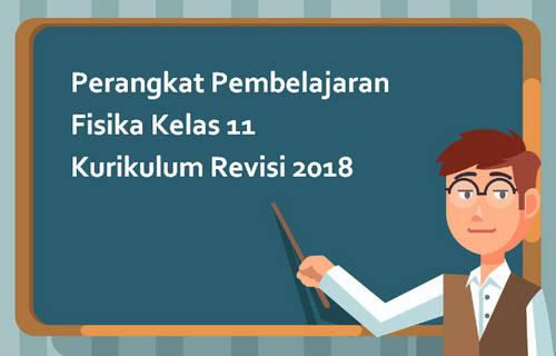 Perangkat Pembelajaran Fisika Kelas 11 Kurikulum Revisi 2018