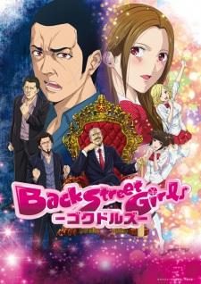 Back Street Girls: Gokudolls - HD Vietsub