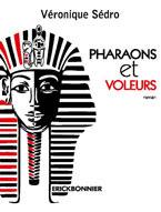 Pharaons et voleurs