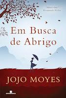 http://perdidoemlivros.blogspot.com.br/2015/10/resenha-em-busca-de-abrigo-jojo-moyes.html