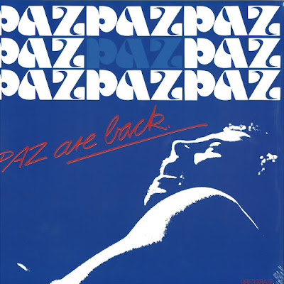 Paz – Paz Are Back  (BBE music reissue 2017)
