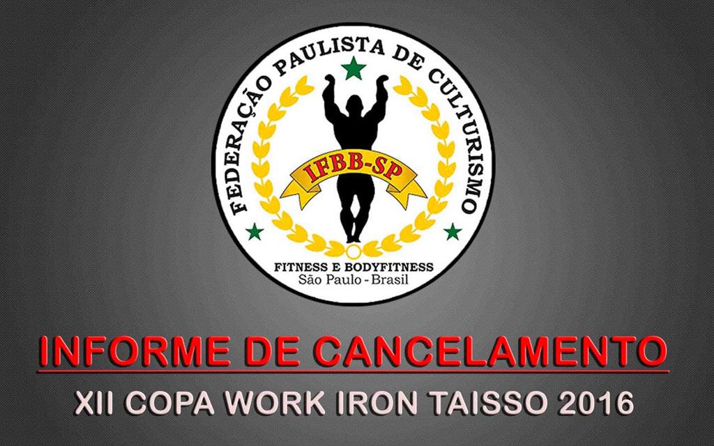 Informe de cancelamento da XII Copa Work Iron Taisso. Foto: Divulgação
