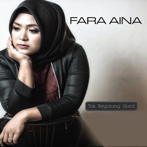 Fara Aina - Tak Tergalang Ganti MP3