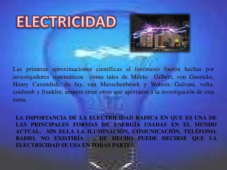 Historia de la electricidad y sus personajes for Electricidad