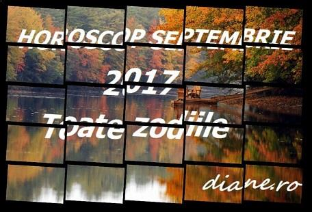 Horoscop septembrie 2017 - Toate zodiile
