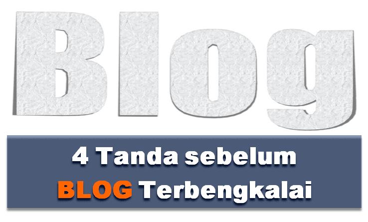 4 Tanda sebelum blog terbengkalai