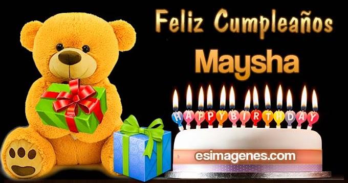 Feliz Cumpleaños Maysha