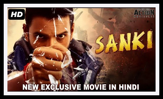 SANKI (2018) New South Movie Released Hindi Dubbed Full Download