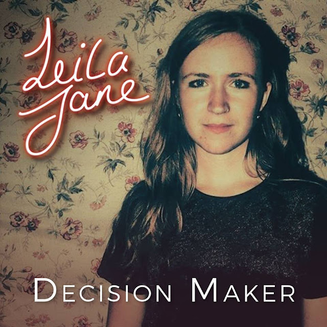 Leila Jane - Decision Maker