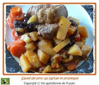 Vie quotidienne de FLaure: Sauté de porc au safran, soja, cannelle, … et aussi pruneaux