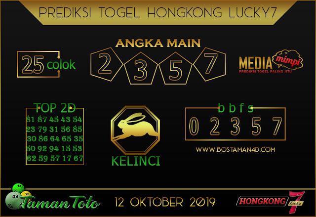 Prediksi Togel HONGKONG LUCKY 7 TAMAN TOTO 12 OKTOBER 2019