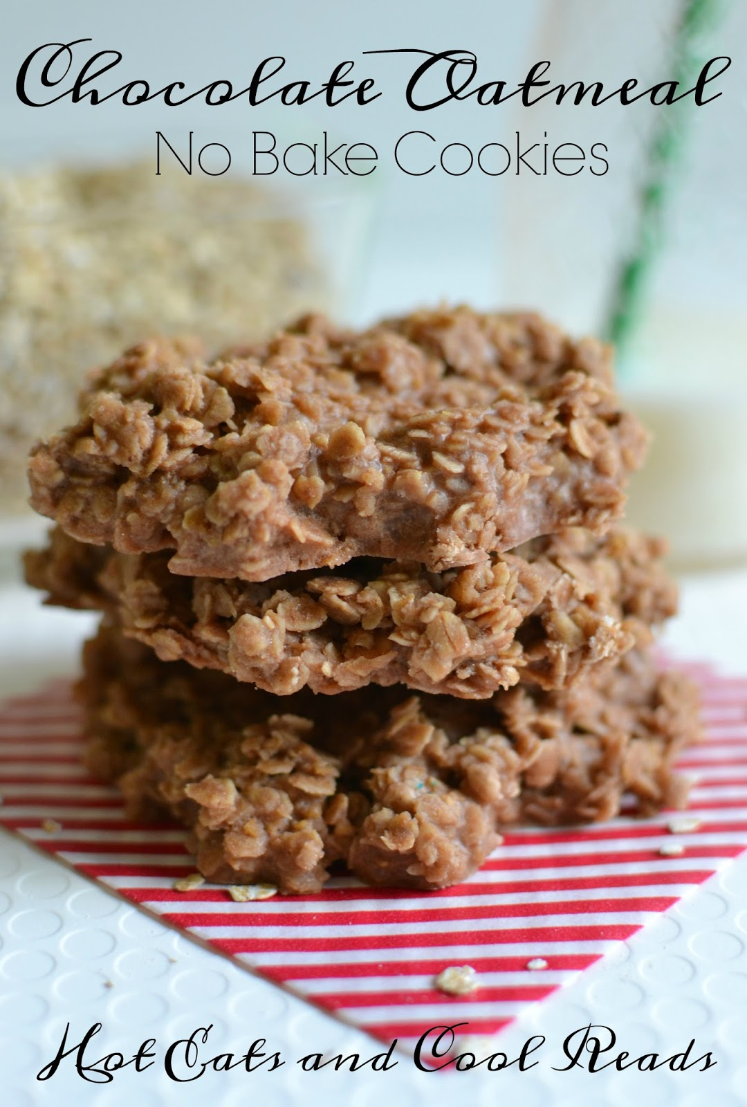 Hot Eats and Cool Reads: Chocolate Oatmeal No Bake Cookies Recipe ...