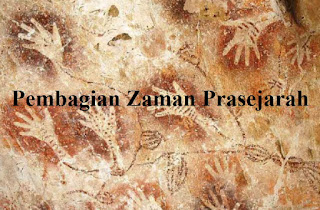 Pembagian Zaman Prasejarah