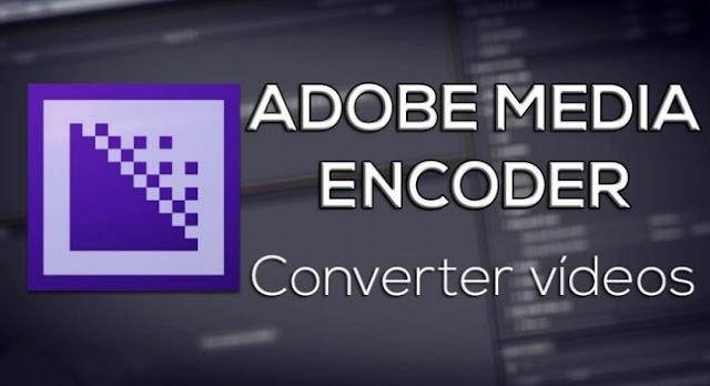 [Soft] Adobe Media Encoder CC 2018  Portable - Không cần cài đặt