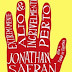 Resenha #265: Extremamente Alto & Incrivelmente Perto - Jonathan Safran Foer