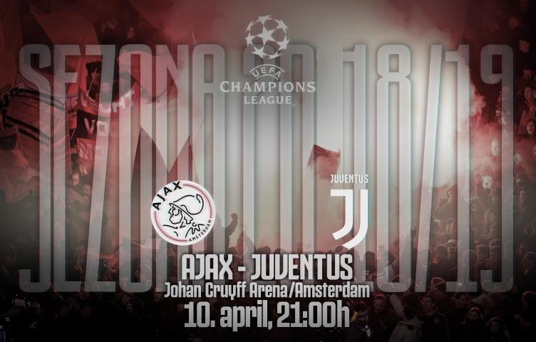 Liga prvaka 2018/19 / 1/4 / Ajax - Juventus, srijeda, 21:00h