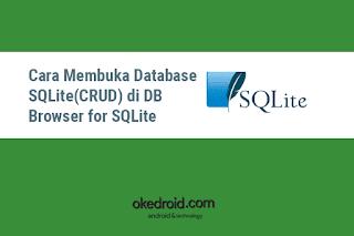 Cara Membuka Database SQLite(CRUD) di DB Browser for SQLite