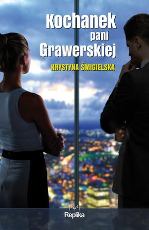 Kochanek pani Grawerskiej, Krystyna Śmigielska