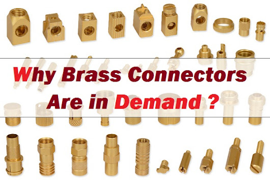 Why Brass Connectors are One of The Most Popular Components in Plumbing