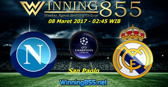 Prediksi Skor Napoli vs Real Madrid 08 Maret 2017