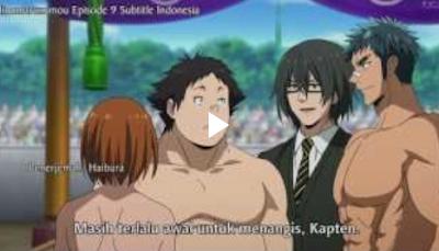 Hinomaruzumou Episode 9 Subtitle Indonesia