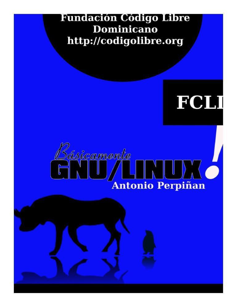 Básicamente GNU/LINUX