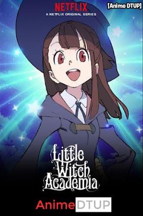 Little Witch Academia 12/12 [Temporada 2] [Español Latino] [MediaFire]
