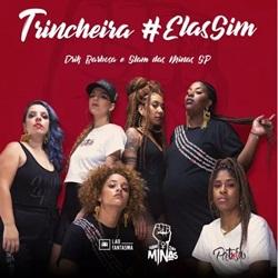 Baixar Música Trincheira #Elassim - Drik Barbosa e Slam das Minas SP Mp3
