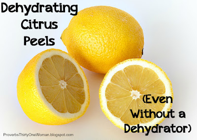 Dehydrating citrus peels - even without a food dehydrator