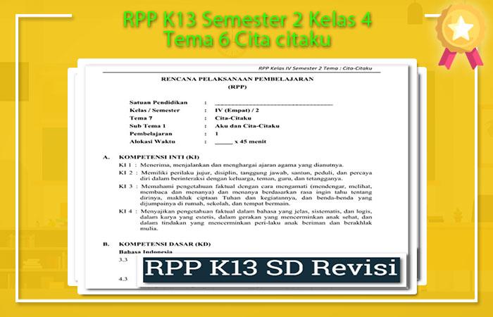 RPP K13 Semester 2 Kelas 4 Tema 6 Cita citaku