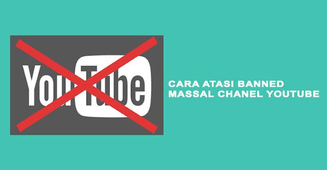 Sangat banyak pemain youtube yang simpulan Cara Atasi Banned Massal Chanel Youtube