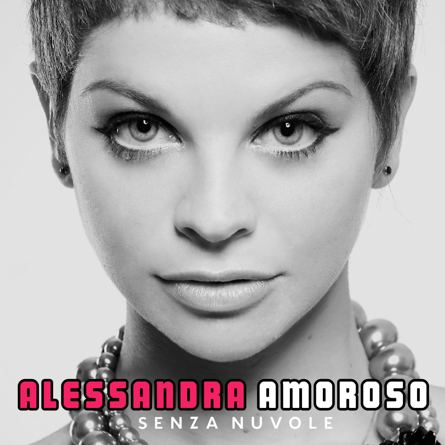 Arrivi Tu - Alessandra Amoroso: Testo (lyrics), traduzione e video