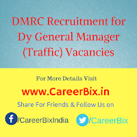 DMRC Recruitment for 01 Dy General Manager (Traffic) Vacancies