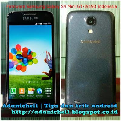 Firmware Samsung Galaxy S4 Mini GT-I9190 Indonesia