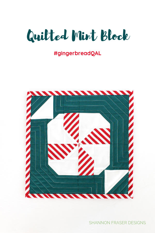 Holiday Sew A Long | Quilted Mint Sweet Block | Love Patchwork & Quiltling #gingerbreadQAL | Shannon Fraser Designs