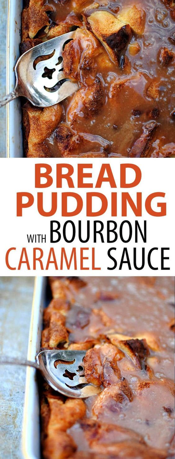Bread Pudding With Bourbon Caramel Sauce