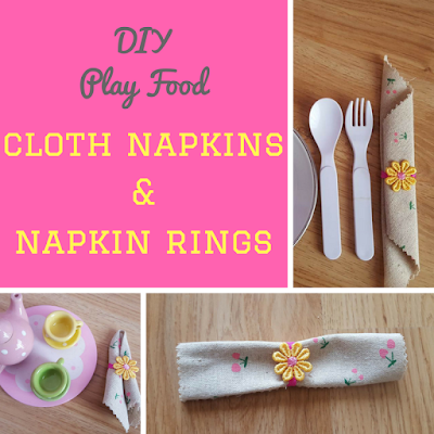 DIY Play Food. cloth napkins and napkin rings tutorial