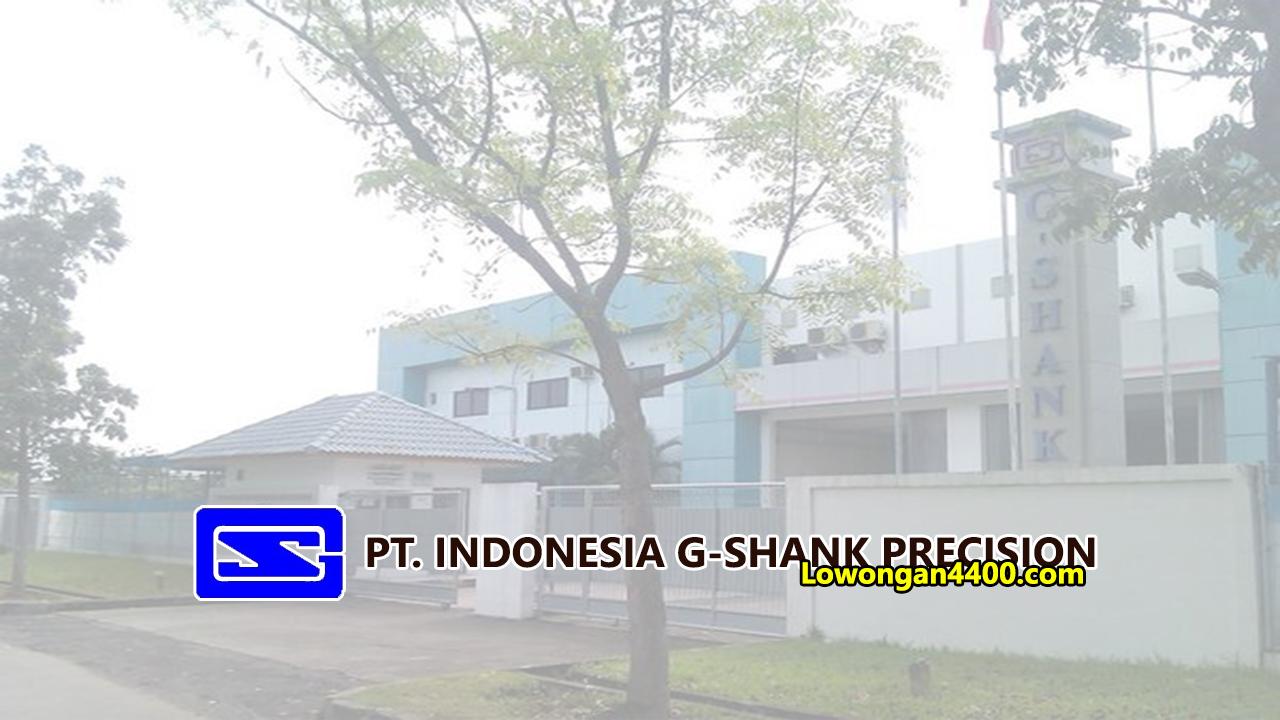 Lowongan Kerja PT. Indonesia G-Shank Precision